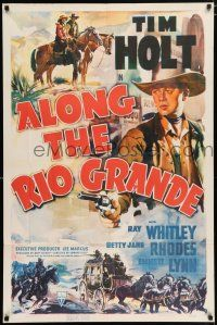 4t026 ALONG THE RIO GRANDE style A 1sh '41 Tim Holt western!