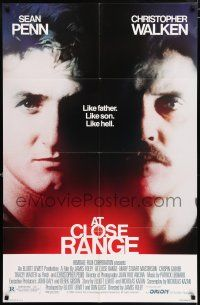 4t047 AT CLOSE RANGE 1sh '86 Sean Penn & Christopher Walken, like father, like son, like hell!