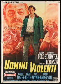 4y062 VIOLENT MEN Italian 2p R62 different Capitani art of Glenn Ford & Edward G. Robinson!