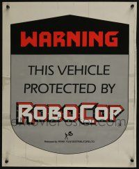 4z032 ROBOCOP 17x21 English static cling poster '87 Verhoeven, don't try to break into this car!