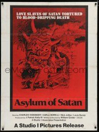 6c069 ASYLUM OF SATAN 1sh '72 love slaves of Satan tortured to blood-dripping death!