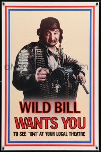 6k007 1941 teaser 1sh '79 Steven Spielberg, John Belushi as Wild Bill wants you!