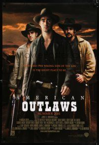 6k036 AMERICAN OUTLAWS advance DS 1sh '01 Colin Farrell, Scott Caan, Ali Larter in western action!