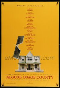 6k048 AUGUST: OSAGE COUNTY teaser DS 1sh '13 cool image of house, misery loves family