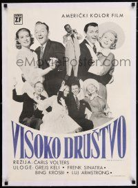 6p060 HIGH SOCIETY linen Yugoslavian 20x28 '56 Sinatra, Crosby, Grace Kelly & Armstrong, different!