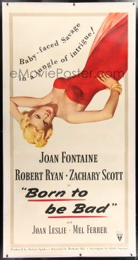 6r023 BORN TO BE BAD linen 3sh '50 Nicholas Ray, sexiest art of baby-faced savage Joan Fontaine!
