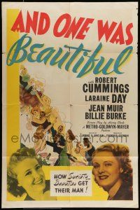 7b025 AND ONE WAS BEAUTIFUL 1sh '40 Robert Cummings, Laraine Day, society beauties get their man!