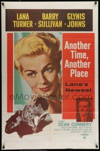 7b040 ANOTHER TIME ANOTHER PLACE 1sh '58 sexy Lana Turner has an affair with young Sean Connery!
