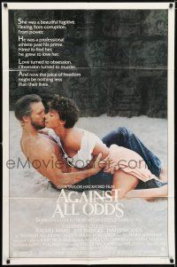 7h035 AGAINST ALL ODDS 1sh '84 Jeff Bridges, Rachel Ward, James Woods