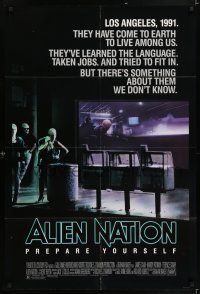 7h042 ALIEN NATION 1sh '88 they've come to Earth to live among us, they learned our language!