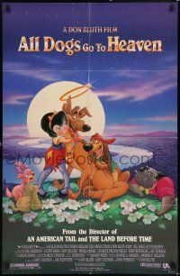 7h043 ALL DOGS GO TO HEAVEN 1sh '89 Don Bluth, Dom DeLuise, cute art of dogs & girl!