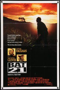 7h078 BAT 21 1sh '88 Gene Hackman is stranded behind enemy lines, Danny Glover!