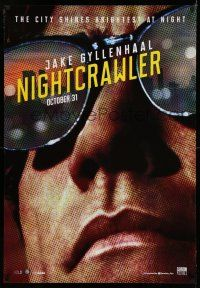 7p029 NIGHTCRAWLER int'l Canadian 1sh '14 cool image of Jake Gyllenhaal with sunglasses!