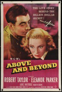 7t041 ABOVE & BEYOND 1sh '52 close-up of Robert Taylor & pretty Eleanor Parker!