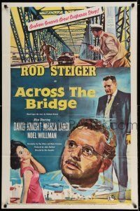 7t047 ACROSS THE BRIDGE 1sh '58 Rod Steiger in Graham Greene's great suspense story!
