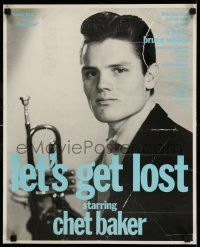 7z044 LET'S GET LOST 17x22 special poster '88 Bruce Weber, jazz musician Chet Baker w/ trumpet!