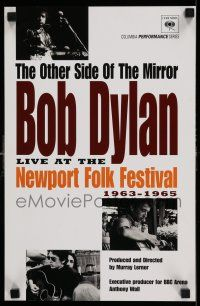 7z041 OTHER SIDE OF THE MIRROR: BOB DYLAN AT THE NEWPORT FOLK FESTIVAL 11x17 special poster '07