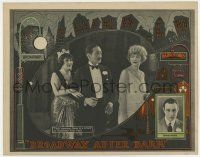 8a056 BROADWAY AFTER DARK LC '24 Adolphe Menjou, Anna Q. Nilsson & Carmel Myers, three's a crowd!