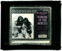 8b007 NANOOK OF THE NORTH glass slide '22 a story of Eskimo life & love in the actual arctic!