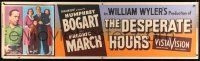 8m028 DESPERATE HOURS paper banner '55 Humphrey Bogart, Fredric March, directed by William Wyler!