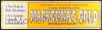 8m077 MacKENNA'S GOLD paper banner '69 a new peak in high adventure, a new summit in entertainment!