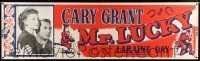 8m085 MR. LUCKY paper banner R50 photo & artwork of gambler Cary Grant & pretty Laraine Day!