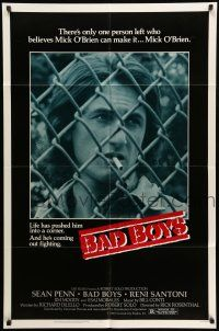 8p058 BAD BOYS 1sh '83 life has pushed Sean Penn into a corner & he's coming out fighting!
