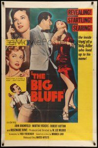8p078 BIG BLUFF 1sh '55 cruel, cunning, charming, he used every trick on every girl!