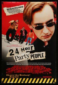 8w006 24 HOUR PARTY PEOPLE advance 1sh '02 Michael Winterbottom, Joy Division & New Order!