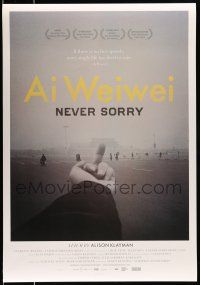 8w023 AI WEIWEI: NEVER SORRY Canadian 1sh '12 if no free speech, every single life has lived in vain