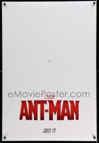 8w041 ANT-MAN teaser DS 1sh '15 Hayley Atwell, Evangeline Lilly, Paul Rudd in title role!