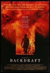 8w054 BACKDRAFT advance DS 1sh '91 firefighter Kurt Russell in blaze, directed by Ron Howard!
