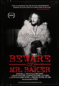 8w070 BEWARE OF MR. BAKER 1sh '12 drummer Ginger Baker's career with Cream and Blind Faith!