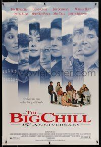 8w075 BIG CHILL 1sh R98 Lawrence Kasdan, Tom Berenger, Glenn Close, Jeff Goldblum, William Hurt