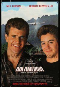 9c052 AIR AMERICA advance 1sh '90 Mel Gibson & Robert Downey Jr. are flying for the CIA!