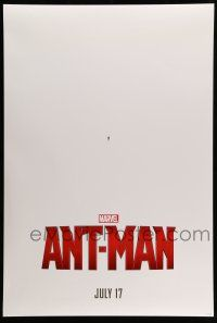 9c075 ANT-MAN teaser DS 1sh '15 Hayley Atwell, Evangeline Lilly, Paul Rudd in title role!