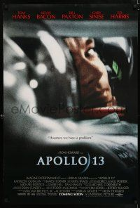 9c077 APOLLO 13 advance DS 1sh '95 Ron Howard directed, image of Tom Hanks in trouble!
