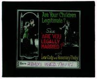9d038 ARE YOU LEGALLY MARRIED glass slide '19 Lew Cody, Theby, are your children legitimate!