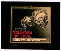 9d048 BOLSHEVISM ON TRIAL glass slide '19 Communism's the great worldwide problem, great art image
