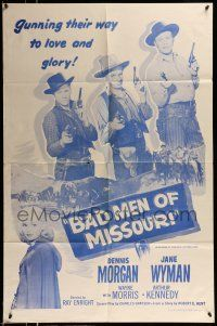 1f047 BAD MEN OF MISSOURI 1sh R56 Dennis Morgan, Jane Wyman, gunning their way to love and glory!