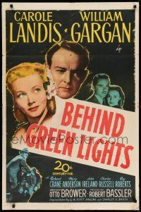 1f064 BEHIND GREEN LIGHTS 1sh '46 Carole Landis, William Gargan, political murder mystery!