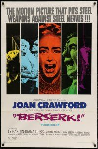 1f066 BERSERK 1sh '67 crazy Joan Crawford, sexy Diana Dors, pits steel weapons vs steel nerves!