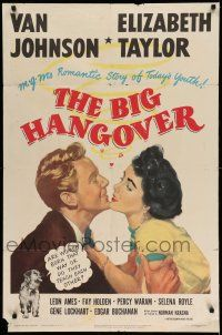 1f072 BIG HANGOVER 1sh '50 romantic artwork of pretty Elizabeth Taylor & Van Johnson!
