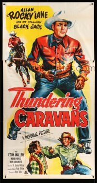 1r954 THUNDERING CARAVANS 3sh '52 great art of cowboy Rocky Lane w/smoking gun & on Black Jack!