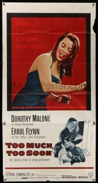 1r962 TOO MUCH, TOO SOON 3sh '58 Errol Flynn, sexy Dorothy Malone as Diana Barrymore!