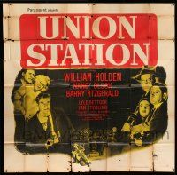 1r207 UNION STATION 6sh '50 William Holden, Nancy Olson, Barry Fitzgerald, film noir!
