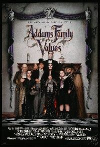 1w024 ADDAMS FAMILY VALUES DS 1sh '93 Carel Strucken, the family just got a little stranger!