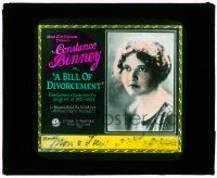 1x014 BILL OF DIVORCEMENT glass slide '22 Constance Binney in Clemence Danes's terrific stage hit!