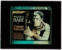 1x016 BORDER WIRELESS glass slide '18 great close image of star & director William S Hart!