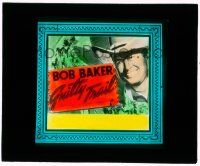 1x032 GUILTY TRAIL glass slide '38 smiling cowboy Bob Baker + art of runaway stagecoach!